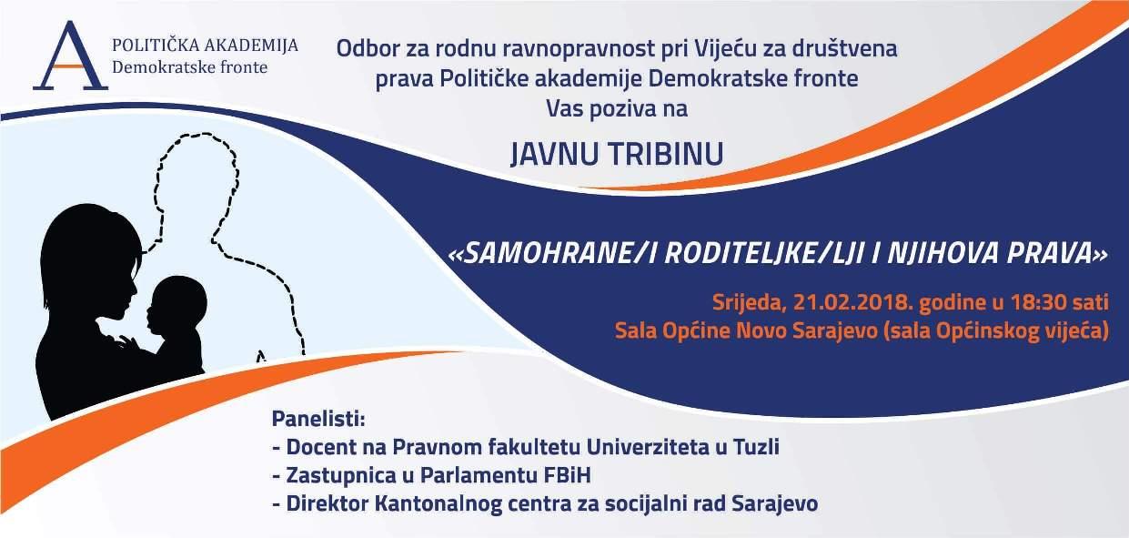 """OO DF Novo Sarajevo: Javna tribina """"Samohrane roditeljke/roditelji i njihova prava"""""""